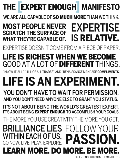 The Expert Enough Manifesto